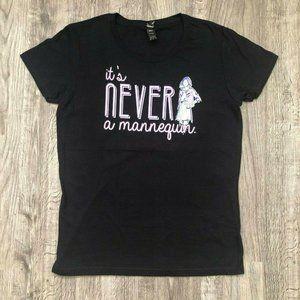 """Women's Fit """"It's Never A Mannequin"""" MFM T-Shirt"""
